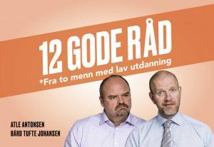 12 Gode råd - Forestilling med Bård og Atle
